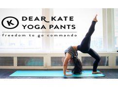 Dear Kate Yoga Pants: Freedom to go Commando