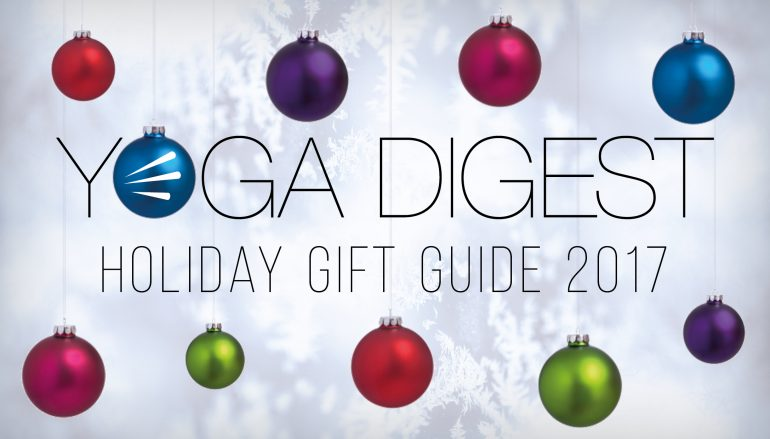 Yoga Digest Holiday Gift Guide 2017