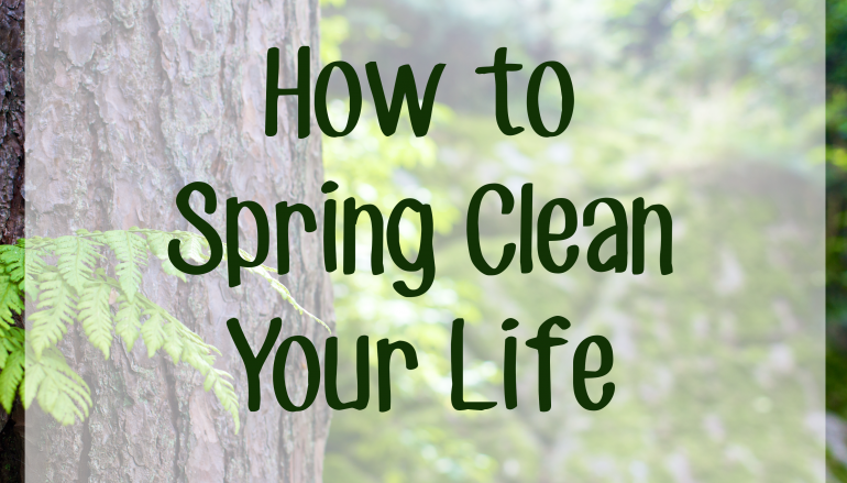 Spring Cleaning: 6 Ways to Clear Out the Clutter