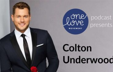 Colton Underwood:  One Love Podcast