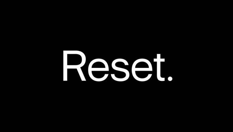 Ready, Set, Reset!